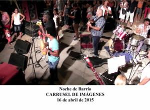 20150416 Carrusel de Imágenes Noche de Barrio(1)